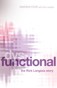 Dysfunctional Book Cover, Andrew Fehr with Rick Langlais